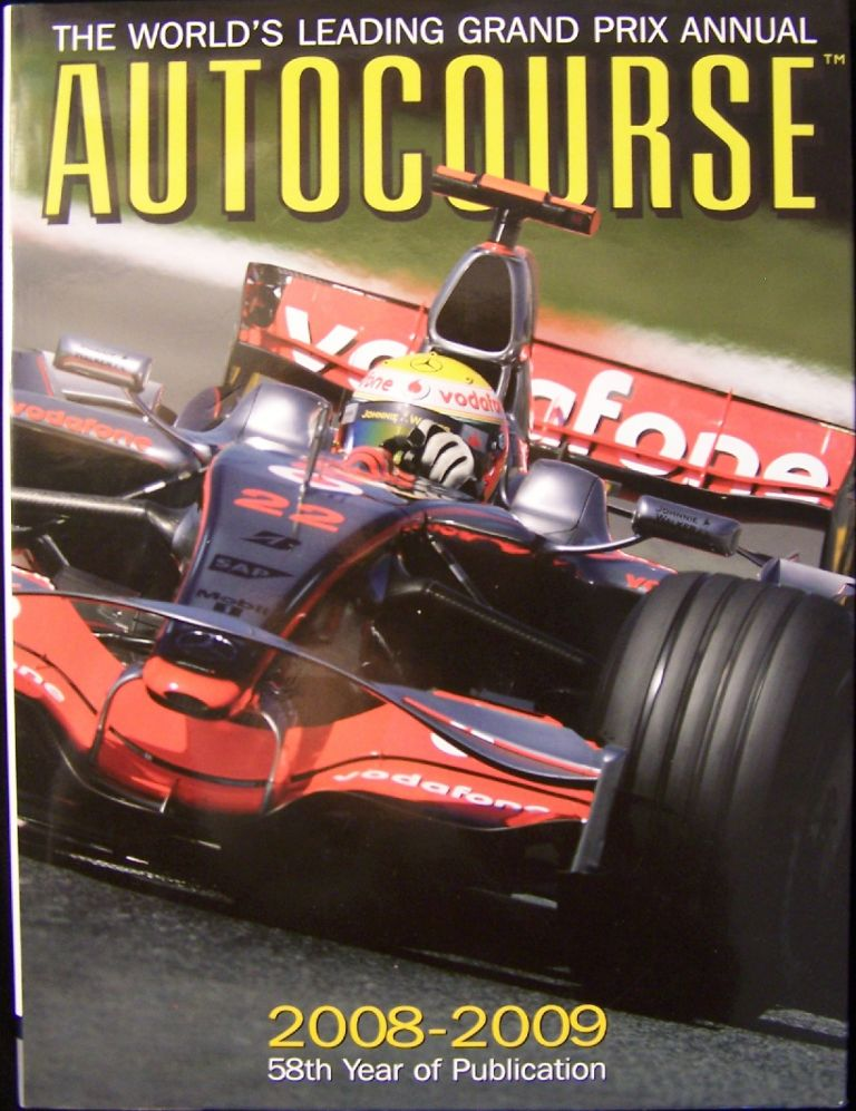 Autocourse 2008-2009; The World's Leading Grand Prix Annual. Alan Henry.
