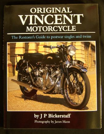 Original Vincent Motorcycle; The Restorer's Guide to Postwar Singles and Twins. J. P. Bickerstaff.