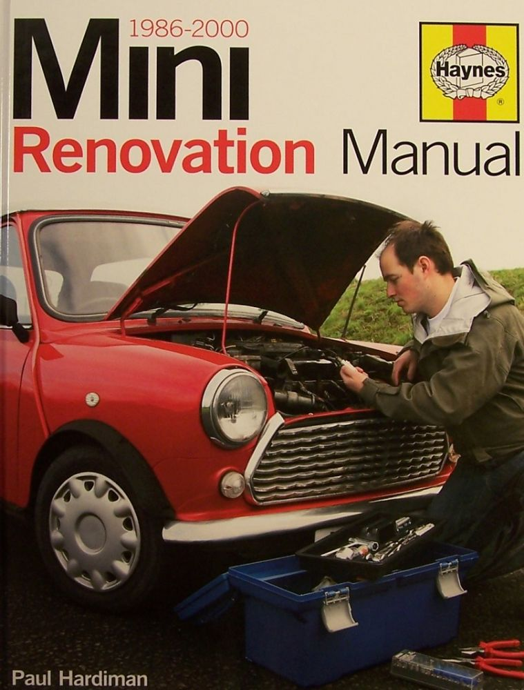 Mini Renovation Manual: 1989-2000. Paul Hardiman.