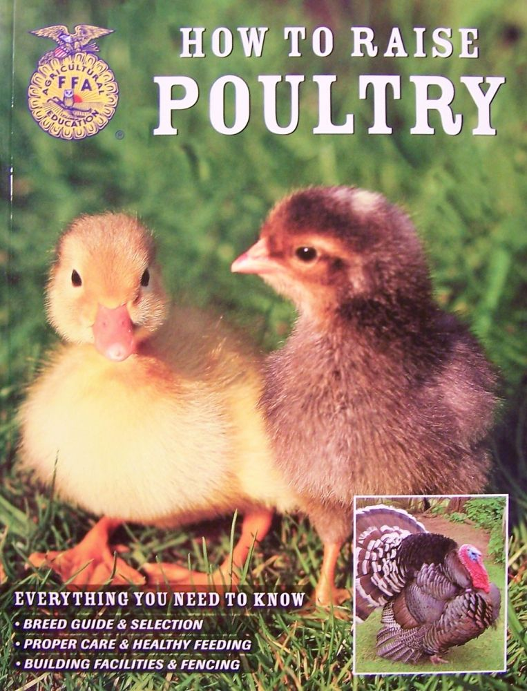 How to Raise Poultry. Christine Heinrichs.