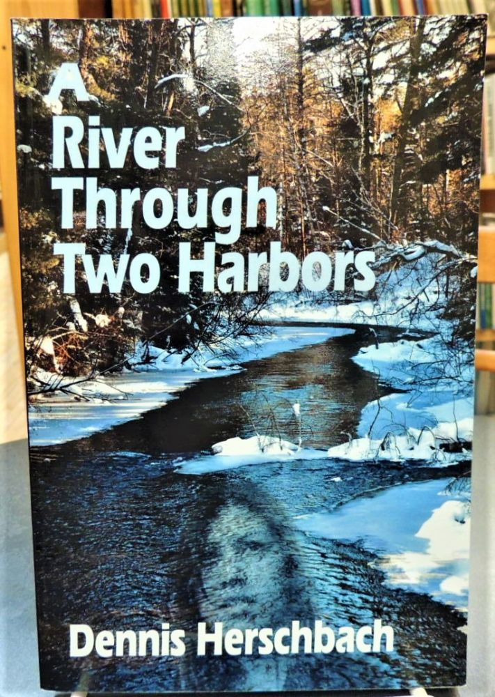 A River Through Two Harbors (Two Harbors Mystery). Dennis Herschbach.