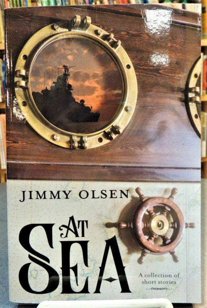 At Sea: A Collection of Short Stories. Jimmy Olsen.