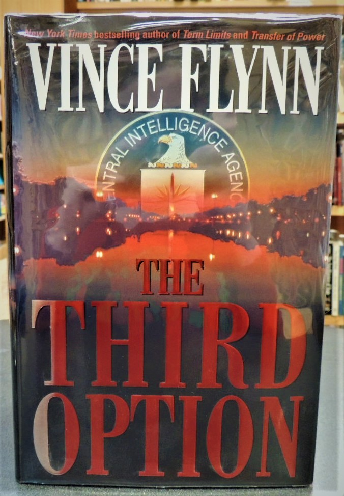 "The Third Option. Vince. "" ""Flynn."