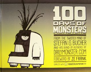 100 Days Of Monsters (with DVD). Stefan Bucher