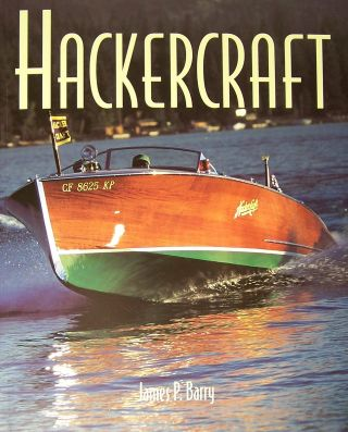 Hackercraft. James P. Barry