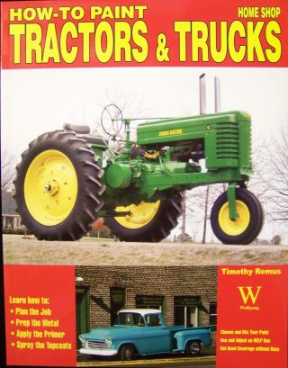 How to Paint Tractors & Trucks (Home Shop).