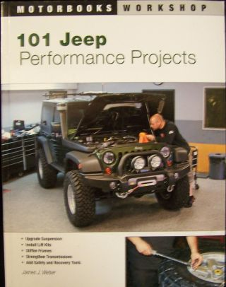 101 Jeep Performance Projects (Motorbooks Workshop).