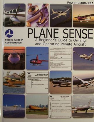 Plane Sense. Federal Aviation Administration