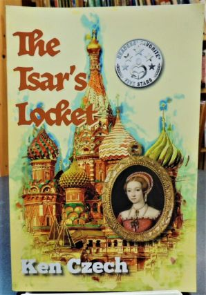 The Tsar's Locket. Ken Czech