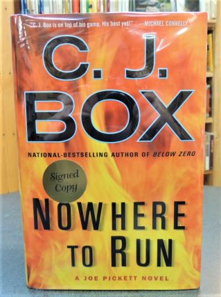 Nowhere to Run. C. J. Box