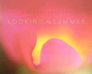 Looking for the Summer. Jim Brandenburg, Photographer